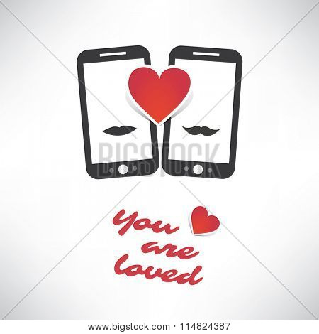Happy Valentine's Day Card With Smart Phones - You Are Loved