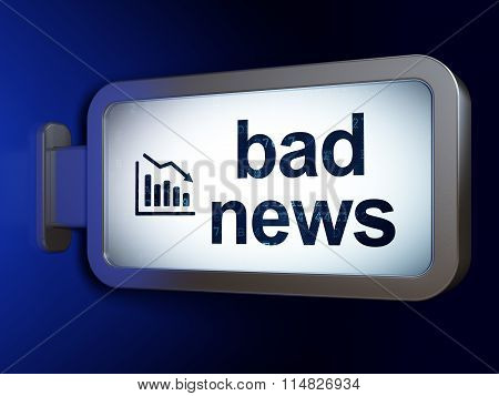 News concept: Bad News and Decline Graph on billboard background