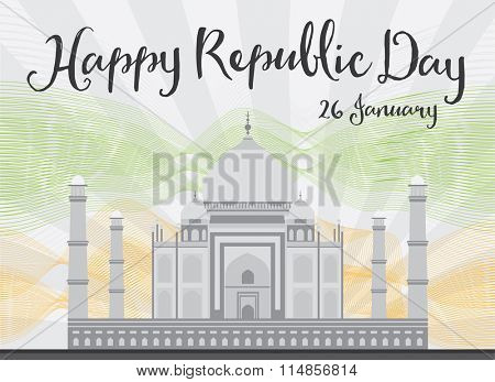 Happy Indian Republic Day celebration. Concept with Taj Mahal and lines.