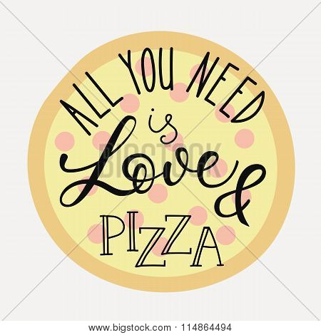 Quote Lettering On Pizza Shape.