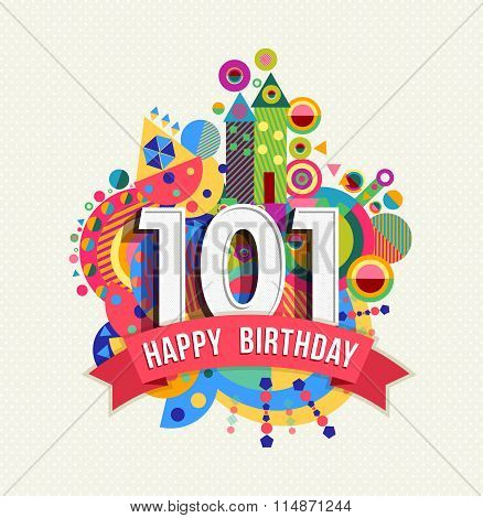 Happy Birthday 101 Year Greeting Card Poster Color