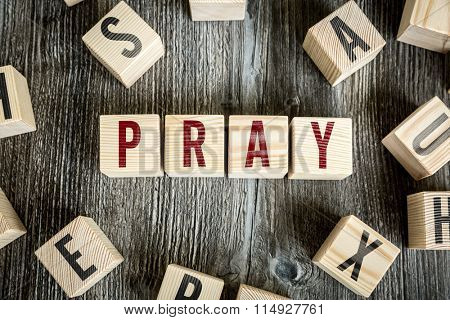 Wooden Blocks with the text: Pray