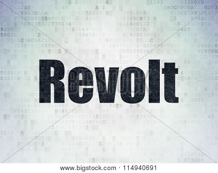 Politics concept: Revolt on Digital Paper background