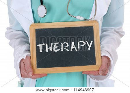 Therapy Disease Ill Illness Healthy Health Doctor