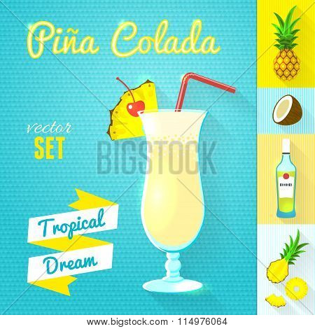 Pina Colada Cocktail Set. Vector illustration, eps10.