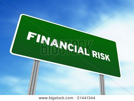 Financial Risk Highway Sign