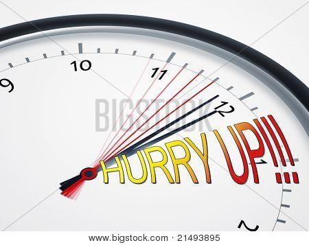 An image of a nice clock with hurry up!!!