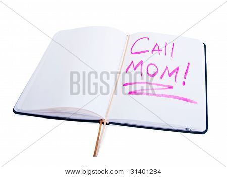 Diary With The Words Call Mom