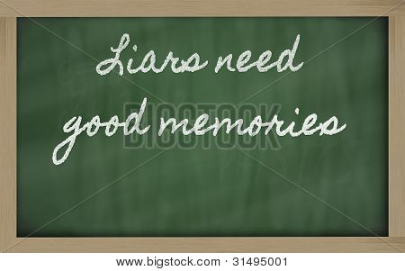 Expression -  Liars Need Good Memories