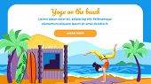 Yoga On Beach Horizontal Banner, Woman In Yoga Asana Pose Of Scorpio On Seascape Background With Pal poster