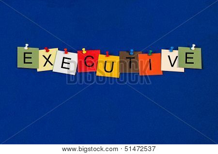 Executive - Business Sign