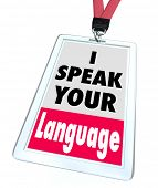 stock photo of dialect  - I Speak Your Language Badge Translator Service - JPG