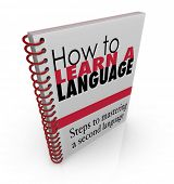 stock photo of dialect  - How to Learn a New Language Book Manual Instructions - JPG
