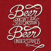 stock photo of understanding  - Hand drawn quotes on red chalkboard Beer doesn - JPG