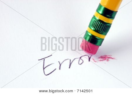 Erase the word Error with a rubber concept of eliminating the error/mistake