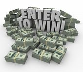 stock photo of raffle prize  - Enter to Win words in 3d letters surrounded by money - JPG