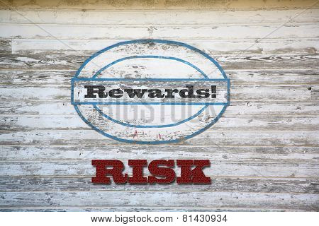 Risk and Reward words on shed side