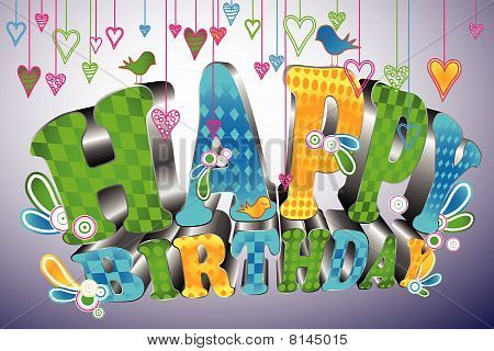 Glossy 3d type: Happy Birthday. Cool and colorful 3d text saying Happy