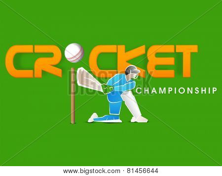 Batsman in playing action for Cricket Championship on green background.