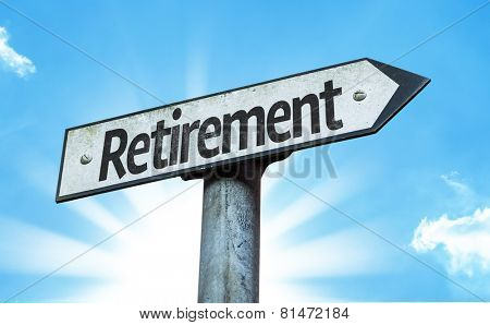 Retirement sign with a beautiful day