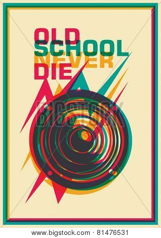 Old school poster with speaker. Vector illustration.