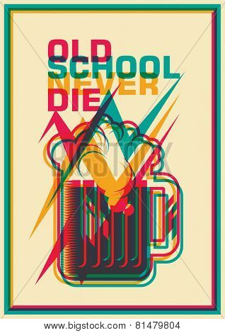 Old school poster with mug of beer. Vector illustration.