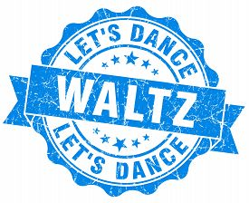 picture of waltzing  - waltz blue grunge seal isolated on white - JPG
