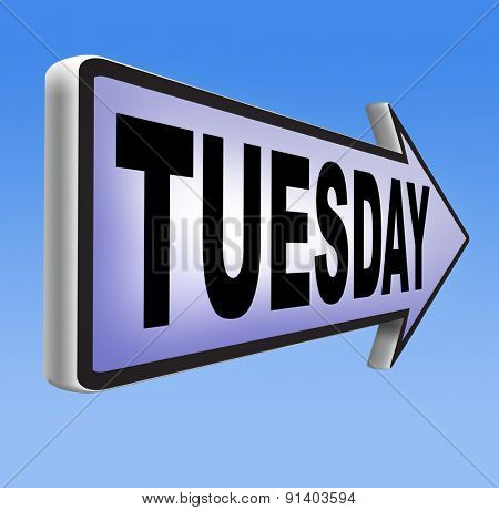 tuesday sign event calendar or meeting schedule