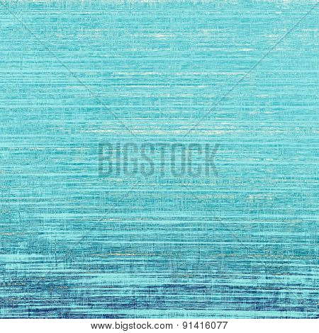 Aged grunge texture. With different color patterns: gray; blue; cyan