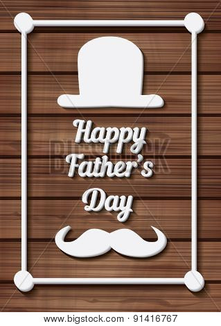 Happy Father's Day Typographical Background with moustache and hat on wooden texture. Vector illustration