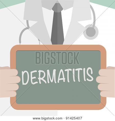 minimalistic illustration of a doctor holding a blackboard with Dermatitis text, eps10 vector