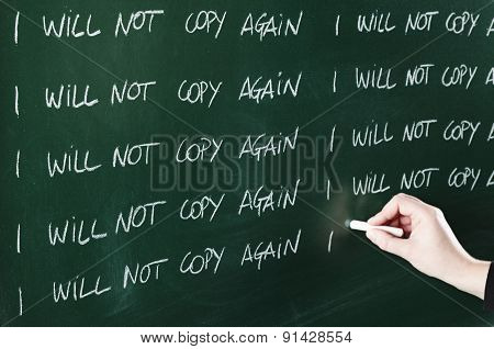 I will not copy again sentence written repeatedly on blackboard as a punishment