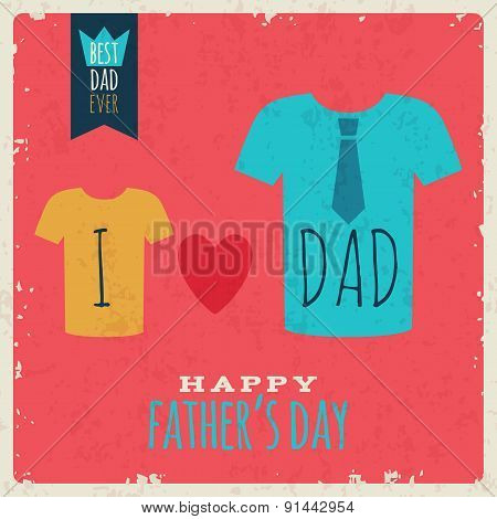 Happy Fathes Day vintage retro card with t-shirts.