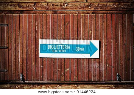 Ticket Office Sign In Italian In Vintage Tone