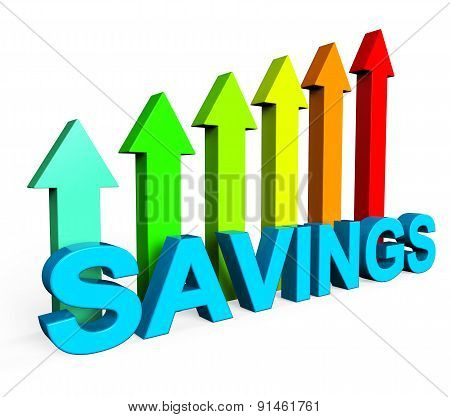 Savings Increasing Indicates Financial Report And Advance