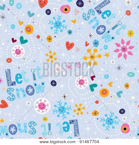 Let it snow winter seamless pattern