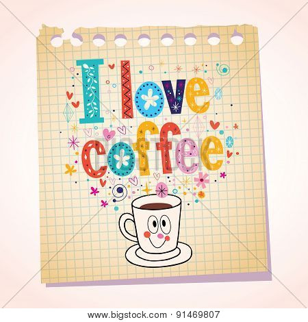 I love coffee note paper cartoon illustration