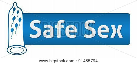 Safe Sex Blue With Condom Shape