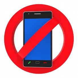stock photo of bans  - Phones Banned Representing Forbidden Disallow And Hazard - JPG