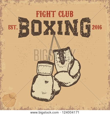 Boxing club. Boxing gloves on grunge background. Boxing club emblem template.