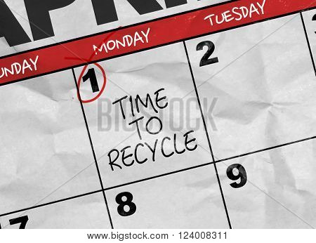 Concept image of a Calendar with the text: Time to Recycle