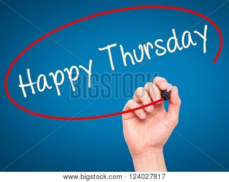 Man Hand Writing Happy Thursday With Black Marker On Visual Screen.