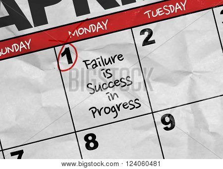 Concept image of a Calendar with the text: Failure is Success in Progress