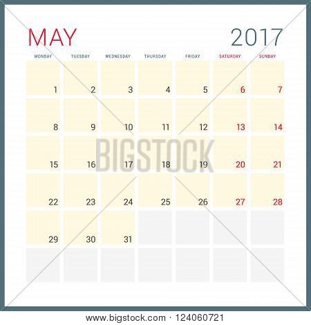 Calendar Planner For 2017 Year. Vector Flat Design Template. May. Week Starts Monday. Stationery Des