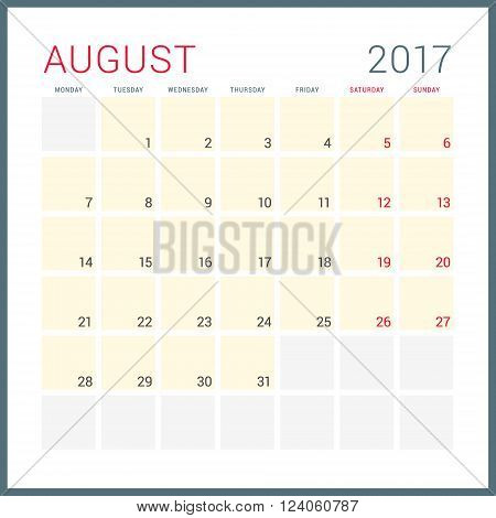 Calendar Planner For 2017 Year. Vector Flat Design Template. August. Week Starts Monday. Stationery