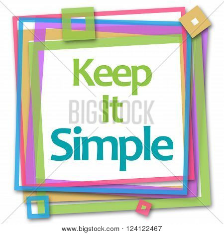 Keep it simple text over colorful background.