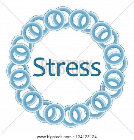Stress text written over blue circular background.