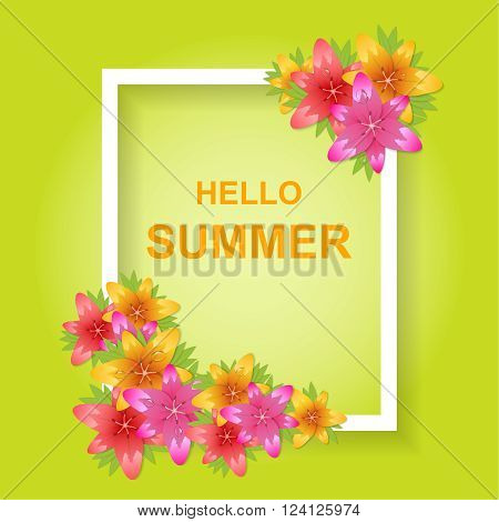 Hi summer. A bright background with flowers lilies. Poster invitation banner. Vector illustration.
