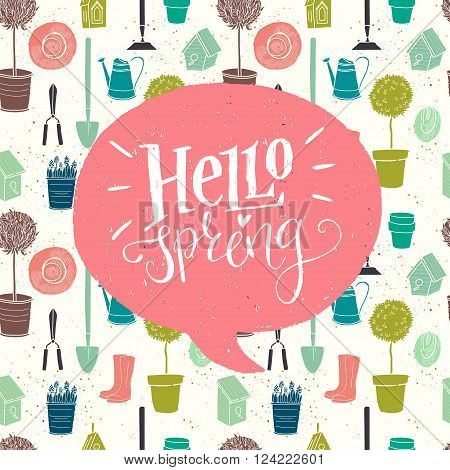 Garden seamless pattern with watering can spade rubber boots olive tree birdhouse hat tree in a pot and spring flowers. Fun doodle style 'Hello Spring' hand lettering in a speech bubble.