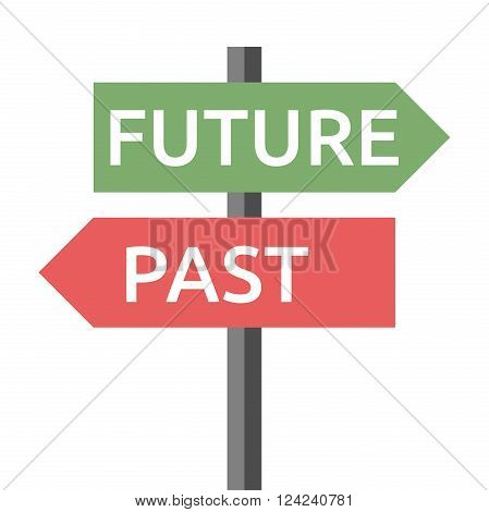 Past and future road sign isolated on white. Life destiny motivation success concentration aging hope faith development concept. EPS 8 vector illustration no transparency